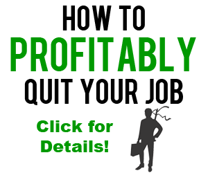 How To Make Money Quitting Your Job